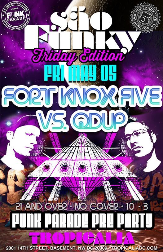 Sao Funky Friday Edition Funk Parade Pre Party Fort Knox Five & Qdup at Tropicalia