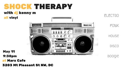 Shock Therapy with Kenny M at Marx Cafe