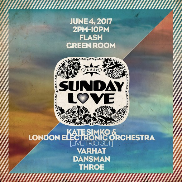 4 Year Anniversary Week: Sunday Love with Kate Simko & the London Electronic Orchestra, Varhat, Dansman & Throe at Flash