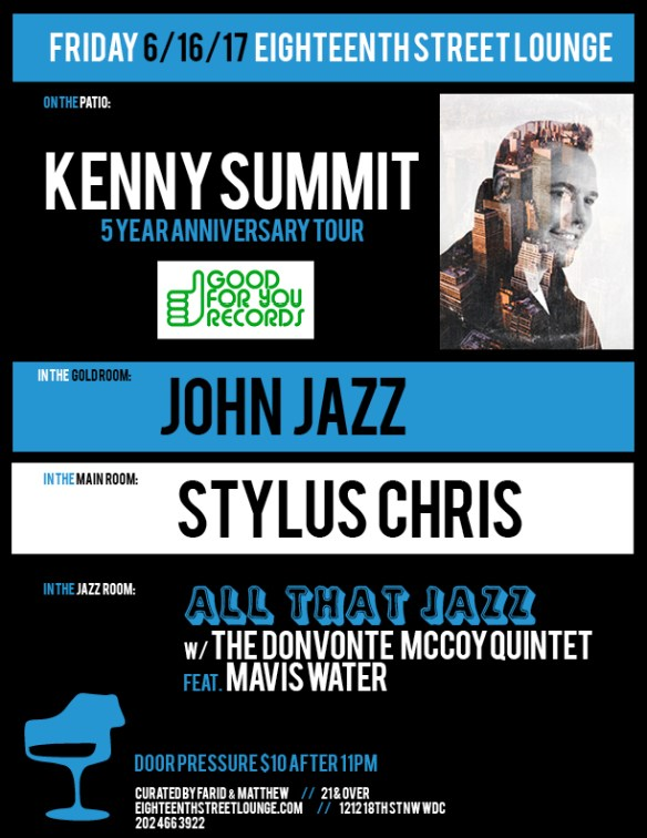 ESL Friday with Kenny Summit, John Jazz & Stylus Chris at Eighteenth Street Lounge