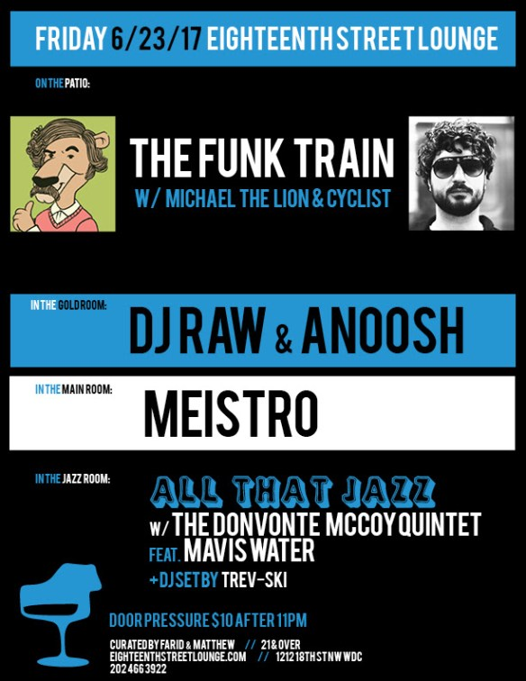ESL Friday with The Funk Train featuring Michael the Lion & Cyclist, DJ Raw & Anoosh, Meistro & Trev-ski at Eighteenth Street Lounge