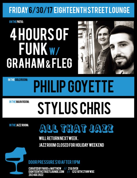 ESL Friday with 4 Hours of Funk featuring Graham & Fleg, Philip Goyette and Stylus Chris at Eighteenth Street Lounge