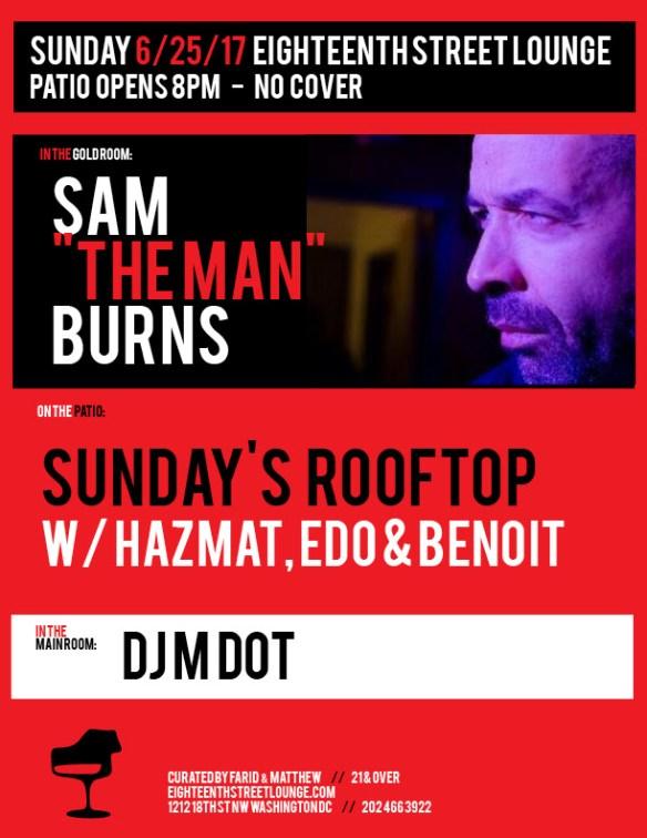 "ESL Sunday with Sam ""The Man"" Burns, DJ Mdot and Sundays Rooftop Featuring Haz-Mat, Edo & Benoit at Eighteenth Street Lounge"