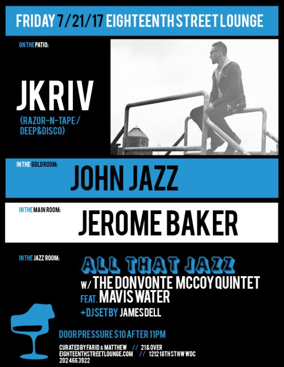 ESL Friday with JKriv, John Jazz, Jerome Baker & James Dell at Eighteenth Street Lounge