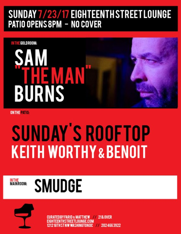 Sunday's Rooftop with Keith Worthy, Daniel Andres & Benoit Benoit at Eighteenth Street Lounge
