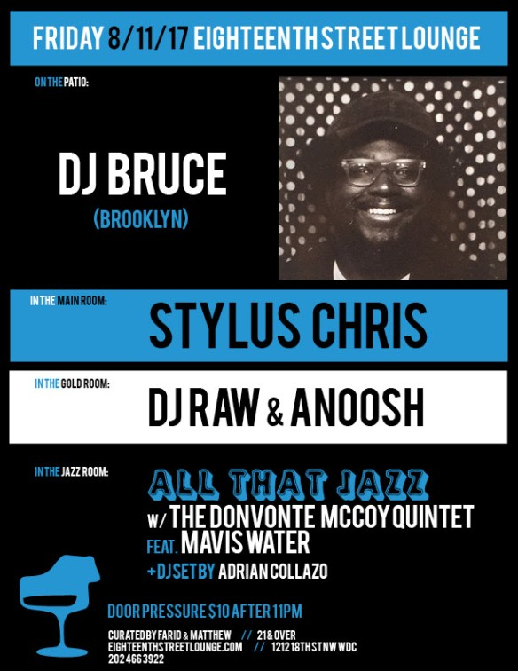 ESL Friday with DJ Bruce, Stylus Chris, DJ Raw & Anoosh and Adrian Collazo at Eighteenth Street Lounge