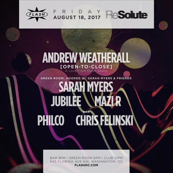 Andrew Weatherall [Open-to-Close] at Flash with Sarah Myers, Jubilee & Mazi R in the Green Room and Philco & Chris Felinski in the Flash Bar