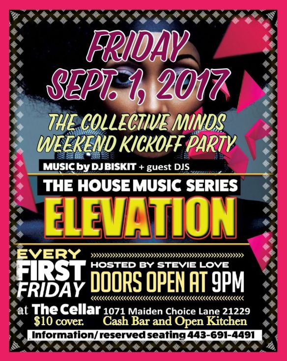 Elevation Presents The Collective Minds Weekend Kick-off Party with Dj Biskit at The Cellar at Maiden Choice, Baltimore