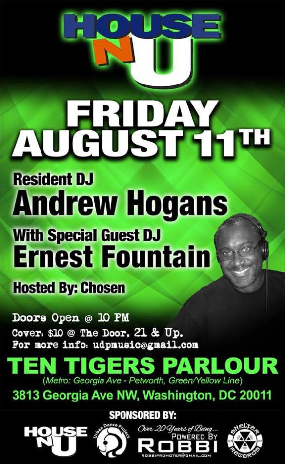 House-N- U August Edition with Andrew Hogans and Ernest Fountain at Ten Tigers Parlour