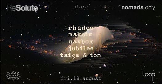 ReSolute & D.C. Friends Present Rhadoo with Maksim, Navbox, Jubilee, Taiga & Tom at Warehouse Location