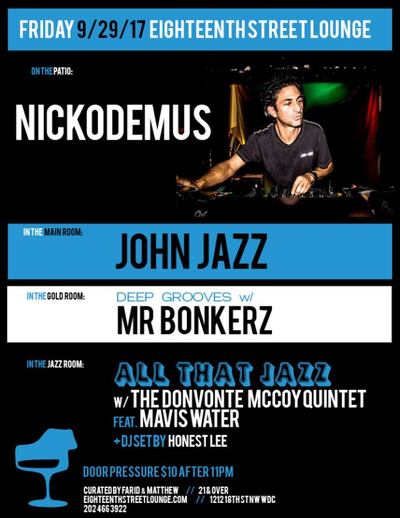 ESL Friday with Nickodemus, John Jazz, Mr Bonkerz & Honest Lee at Eighteenth Street Lounge