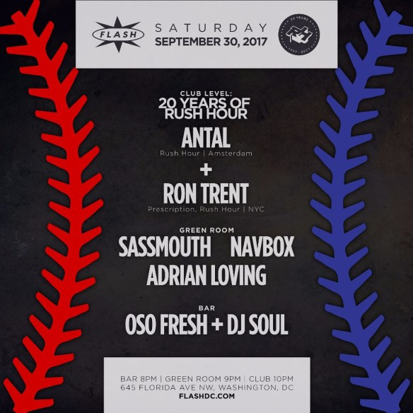 20 Years of Rush Hour: Antal, Ron Trent at Flash with Sassmouth, Navbox & Adrian Loving in the Green Room and DJ Oso Fresh and DJ Soul in the Flash Bar