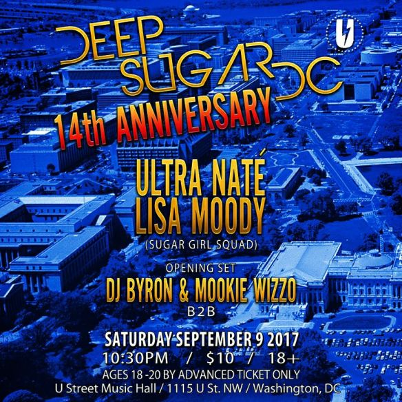 Deep Sugar 14th Anniversary with Ultra Naté, Lisa Moody, DJ Byron & Mookie Wizzo at U Street Music Hall