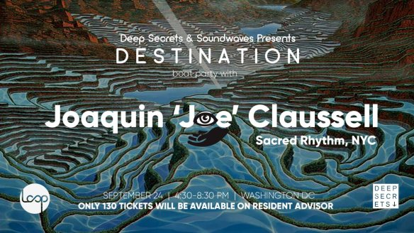 Destination Boat Party with Joaquin 'Joe' Claussell