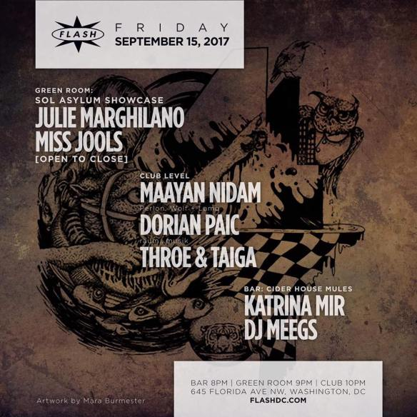 Apert:re with Dorian Paic, Maayan Nidam, Throe & Taiga at Flash, with SOL Asylum Showcase featuring Julie Marghilano & Miss Jools in the Green Room & Cider House Mules with DJ Megs & Katrina Mir in the Flash Bar