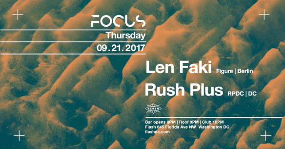 Len Faki with Rush Plus at Flash, with Feel the Love Live in the Flash Bar
