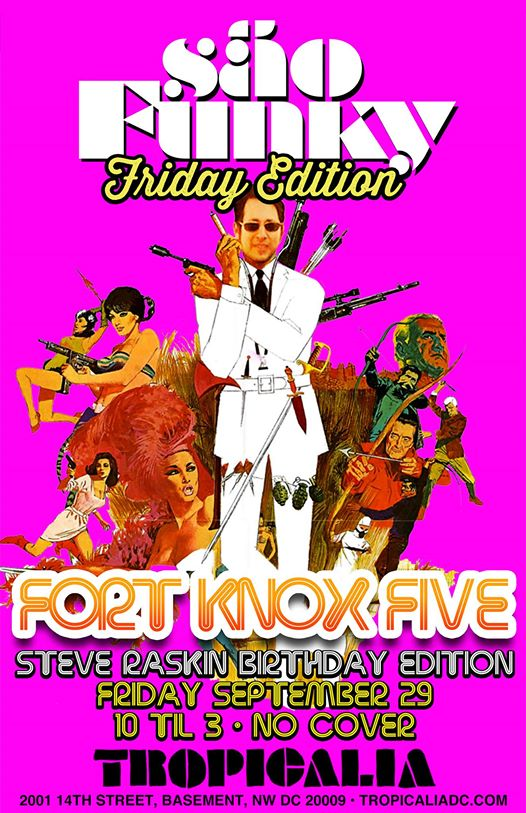 Sao Funky Friday Edition with Fort Knox Five at Tropicalia DC