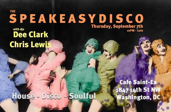 Speakeasy Disco with Dee Clark & Chris Lewis at Cafe Saint Ex