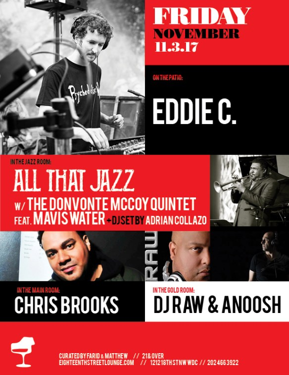 ESL Friday with Eddie C, Chris Brooks, DJ Raw & Anoosh and Adrian Collazo at Eighteenth Street Lounge