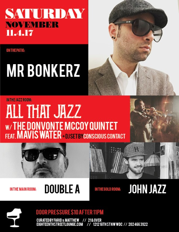 ESL Saturday with Mr Bonkerz, Double A, John Jazz & Conscious Contact at Eighteenth Street Lounge