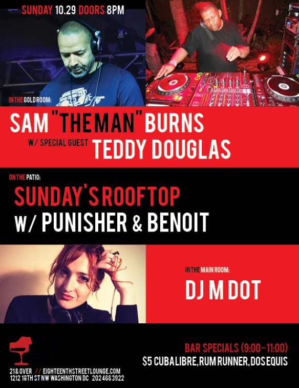 "ESL Sunday with Sam ""The Man"" Burns, Teddy Douglas, DJ M Dot and Sundays Rooftop with Punisher & Benoit at Eighteenth Street Lounge"