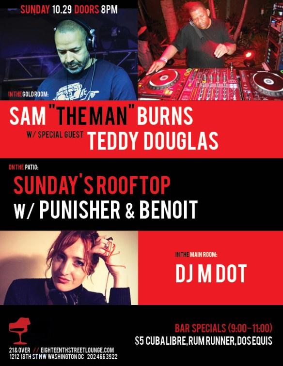 "ESL Sunday with Sam ""The Man"" Burns, Teddy Douglas, DJ M Dot and Sundays Rooftop with Punisher & Benoit at Eighteenth Street Lounge"