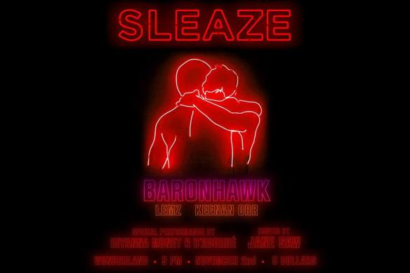 Sleaze: Thanks, Miss Thing with Baronhawk, Keenan Orr & Lemz at Wonderland Ballroom