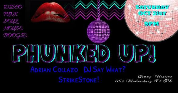Phunked UP! With Adrian Collazo, DJ Say What? & StrikeStone! at Jimmy Valentine's Lonely Hearts Club