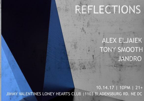 Reflections with Alex Eljaiek, Tony Smooth and Jandro at Jimmy Valentine's Lonely Hearts Club