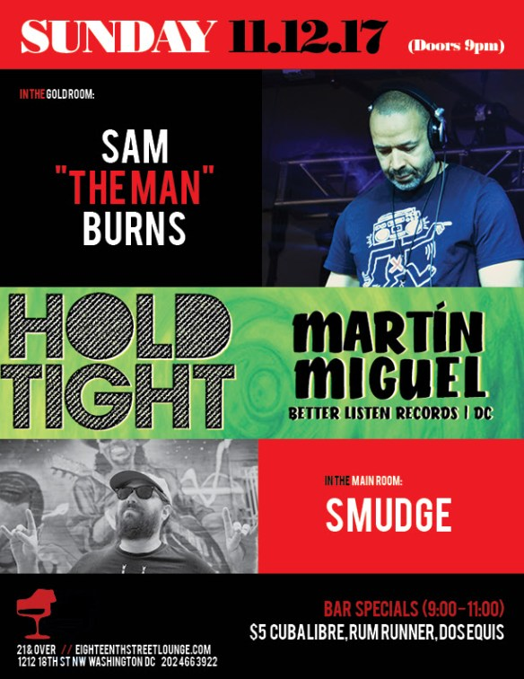 "ESL Sunday with Sam ""The Man"" Burns, Smudge and Hold Tight featuring Martín Miguel at Eighteenth Street Lounge"