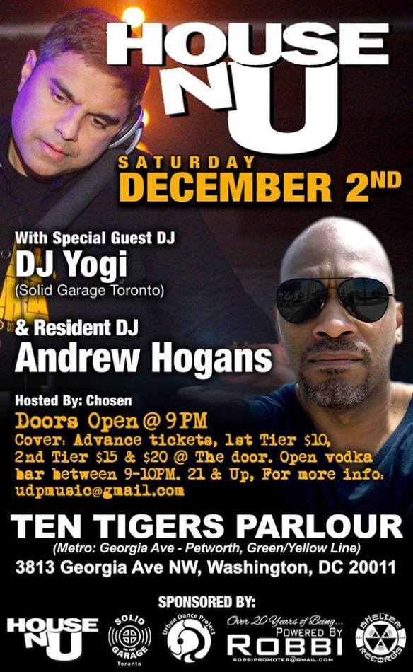 House-N-U (Final Edition) with DJ Yogi & Andrew Hogans at Ten Tigers Parlour