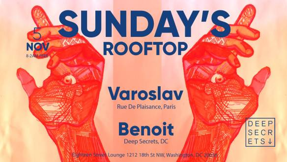 "ESL Sunday with Sam ""The Man"" Burns. Keenan Orr and Sundays Rooftop with Varoslav & Benoit at Eighteenth Street Lounge"