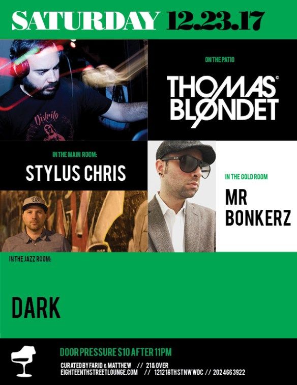 ESL Saturday with Thomas Blondet, Stylus Chris & Mr Bonkers at Eighteenth Street Lounge