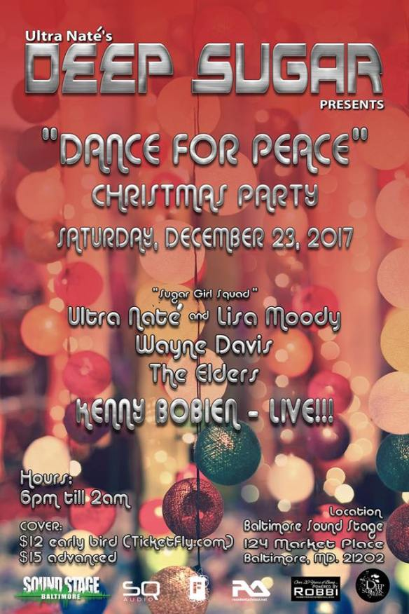 "Deep Sugar ""Dance For Peace"" Christmas Party with Ultra Naté, Lisa Moody, Wayne Davis, The Elders & Kenny Bobien at Baltimore Soundstage, Baltimore"