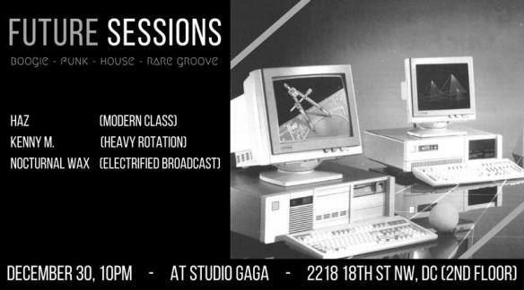 Future Sessions with Haz, Kenny M & Nocturnal Wax at Studio Ga Ga