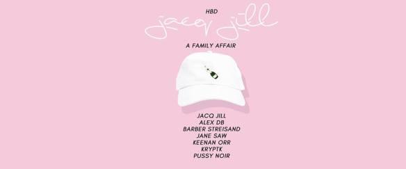 HBD Jacq Jill A Family Affair with Jacq Jill, Alex DB, Barber Streisand, Jane Saw, Keenan Orr, Kryptik & Pussy Noir at Velvet Lounge