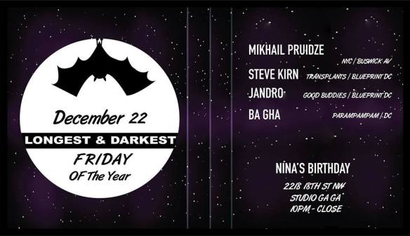 Longest & Darkest Friday with Mikhail Pruidze, Steve Kirn, Jandro & Ba Gha at Studio Ga Ga