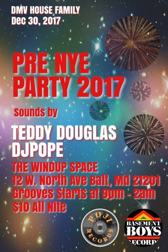 Pre NYE Party with Teddy Douglas & DJ Pope at The Windup Space, Baltimore