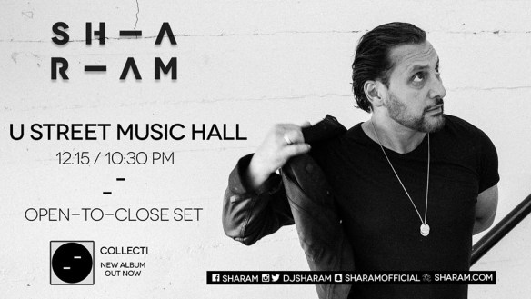 Sharam (open-to-close set) at U Street Music Hall
