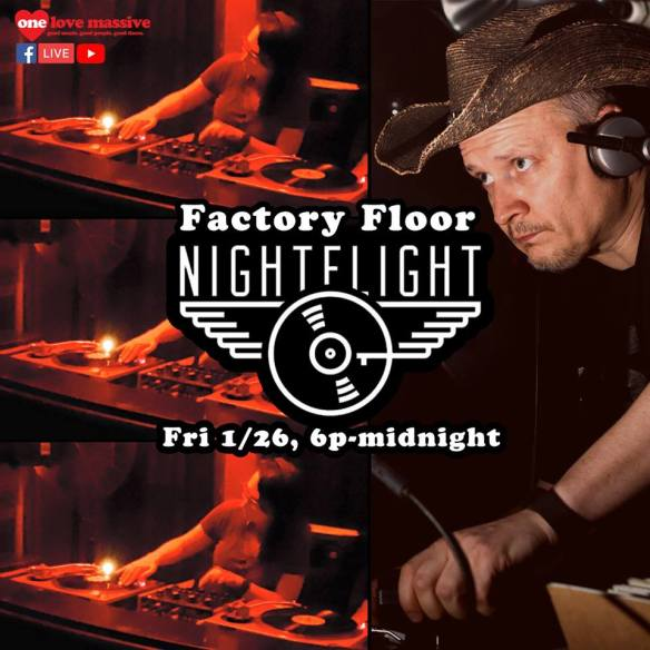One Love Massive Factory Floor NightFlight DC House Grooves