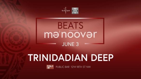 Beats Maneuver Trinidadian Deep
