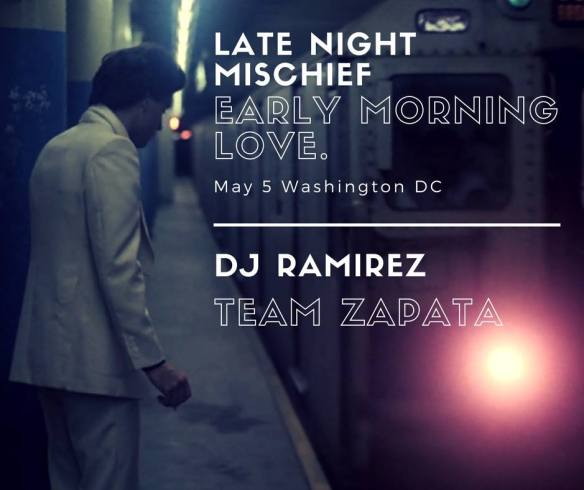 late night mischief early morning love ramirez team zapata