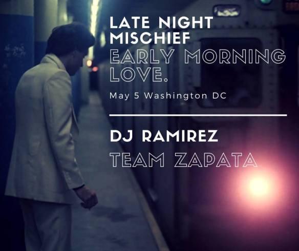 late night mischief early morning love ramirez team zapata
