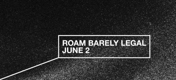 roam barely legal