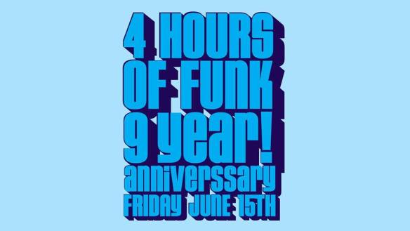 4 hours of funk 9 years