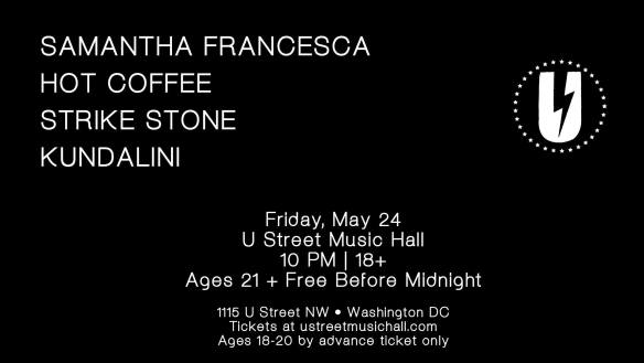Samantha Francesca Hot Coffee Strike Stone Kundalini at U Street Music Hall