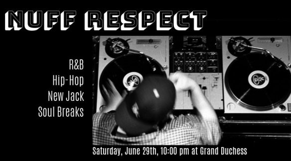 nuff respect at the grand duchess