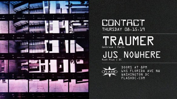 Traumer with Jus Nowhere at Flash