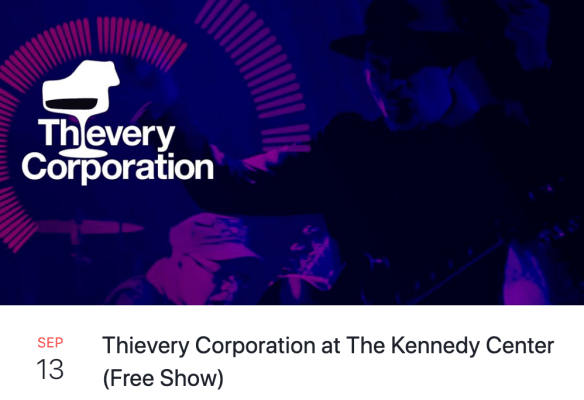 Thievery Corporation at the kennedy center