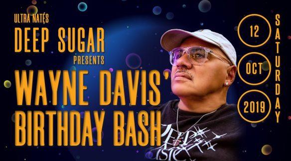 deep sugar wayne davis birthday bash